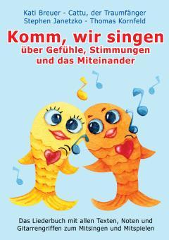 """ebook PDF LIEDERBUCH zur CD """"Komm, wir singen über Gefühle, Stimmungen und das Miteinander"""" (Downloadalbum)"""